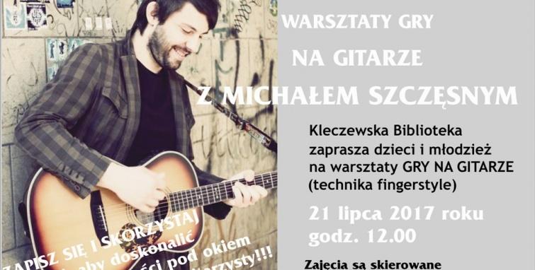Warsztaty muzyczne i spotkanie z Michałem Szczęsnym