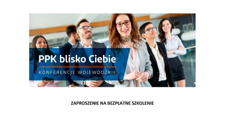 Bezpłatne szkolenie dla przedsiębiorców na temat pracowniczych planów kapitałowych