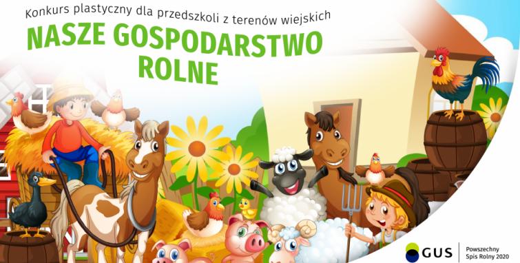 """Konkurs plastyczny """"Nasze gospodarstwo rolne"""""""