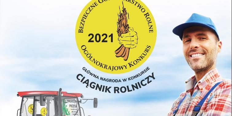 """XVIII edycja Ogólnokrajowego Konkursu """"Bezpieczne Gospodarstwo Rolne"""""""
