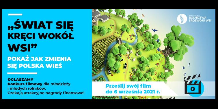"""Konkurs filmowy """"Świat się kręci wokół wsi"""""""