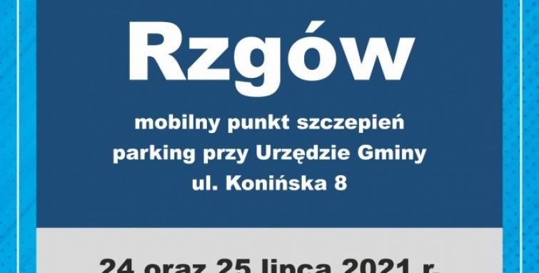 Mobilny punkt szczepień w Rzgowie 24 i 25 lipca