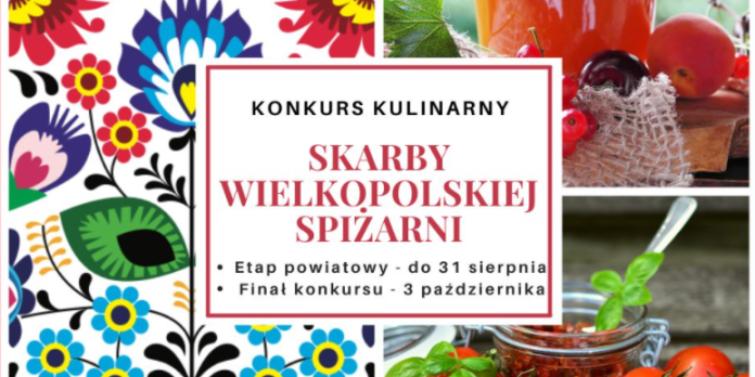 """Konkurs kulinarny """"Skarby wielkopolskiej spiżarni"""""""