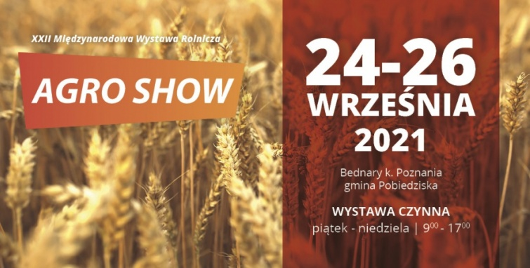 Agro Show 2021 w Bednarach